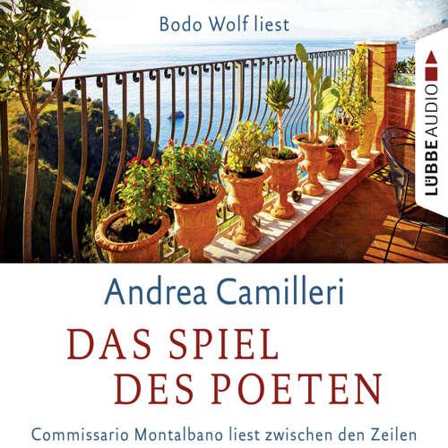 Hoerbuch Das Spiel des Poeten - Commissario Montalbano liest zwischen den Zeilen - Andrea Camilleri - Bodo Wolf