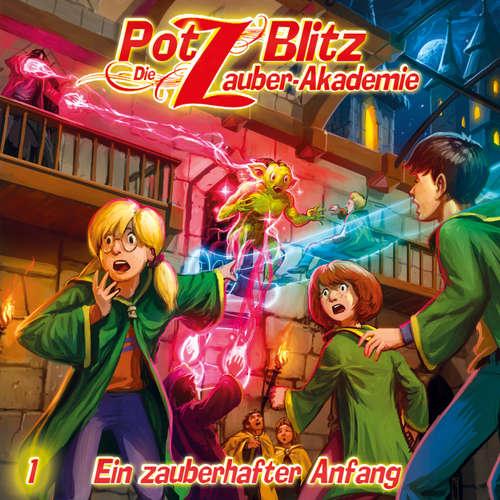 Hoerbuch Potz Blitz - Die Zauber-Akademie, Folge 1: Ein zauberhafter Anfang - Christoph Piasecki - Judy Winter