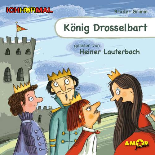 Hoerbuch König Drosselbart - Gebrüder Grimm - Heiner Lauterbach