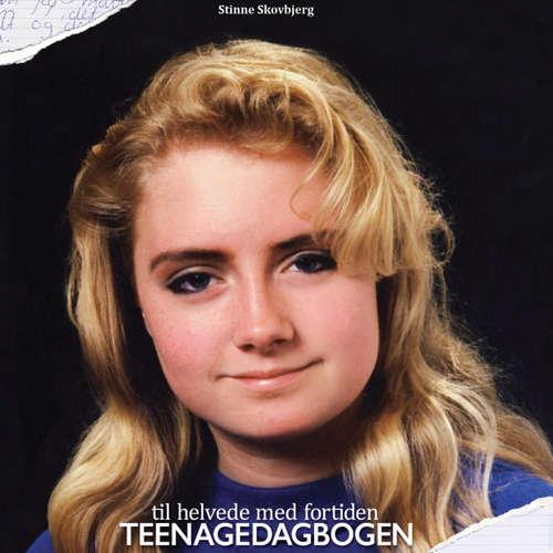 Til helvede med fortiden - Teenagedagbogen