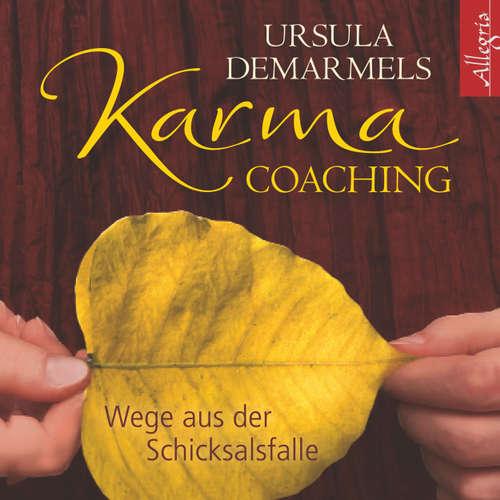 Karma-Coaching - Wege aus der Schicksalsfalle