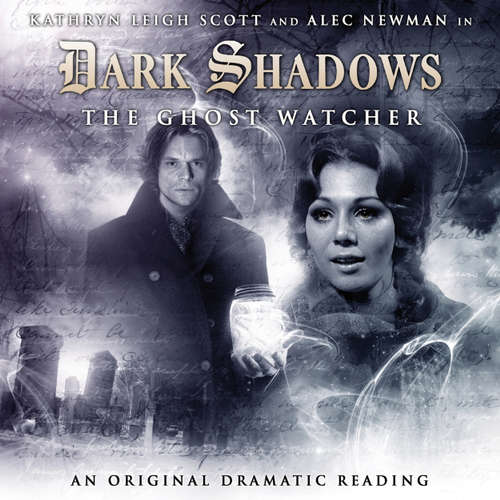 Dark Shadows, 4: The Ghost Watcher
