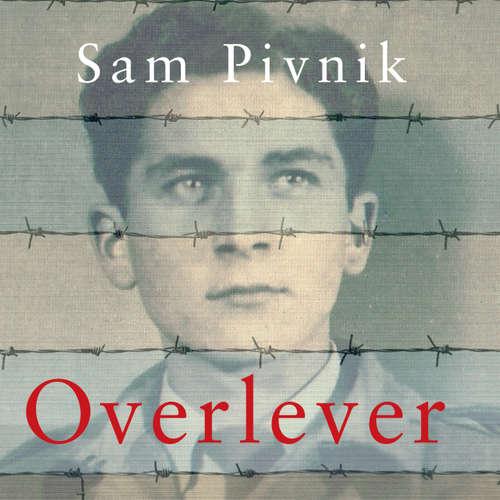 Overlever - Auschwitz, dødsmarchen og min kamp for frihed