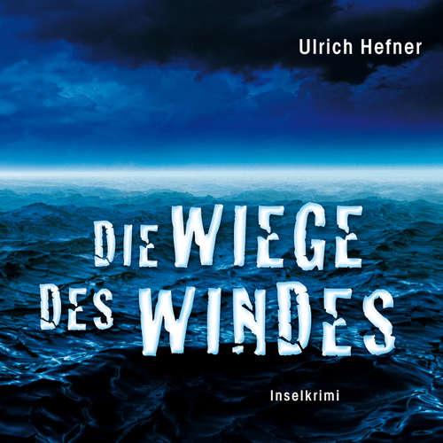 Die Wiege des Windes