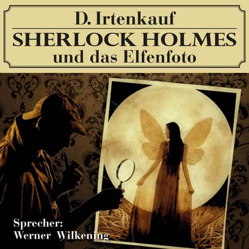 Hoerbuch Sherlock Holmes und das Elfenfoto - Markus Winter - Werner Wilkening