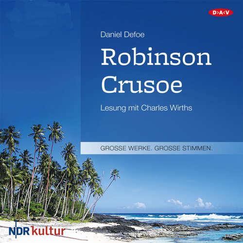 Hoerbuch Robinson Crusoe - Daniel Defoe - Charles Wirths