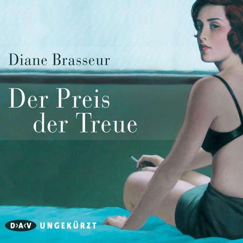Hoerbuch Der Preis der Treue - Diane Brasseur - Ulrich Noethen