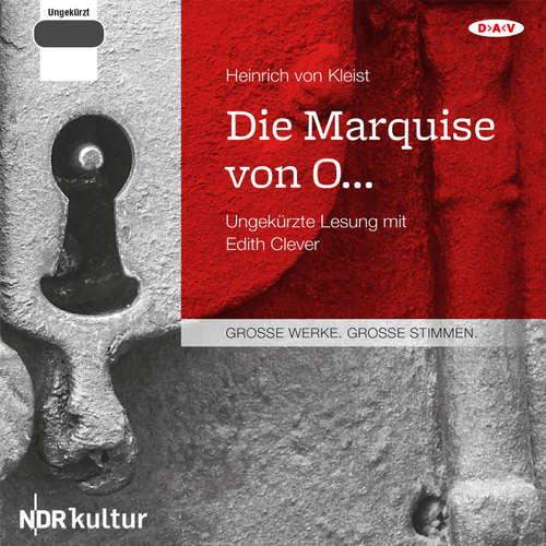 Hoerbuch Die Marquise von O... - Heinrich von Kleist - Edith Clever