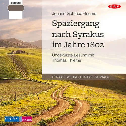 Hoerbuch Spaziergang nach Syrakus im Jahre 1802 - Johann Gottfried Seume - Thomas Thieme