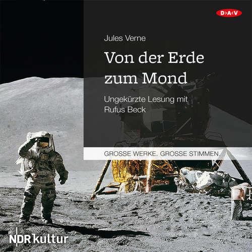 Hoerbuch Von der Erde zum Mond - Jules Verne - Rufus Beck