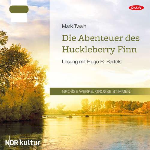 Hoerbuch Die Abenteuer des Huckleberry Finn - Mark Twain - Hugo Bartels