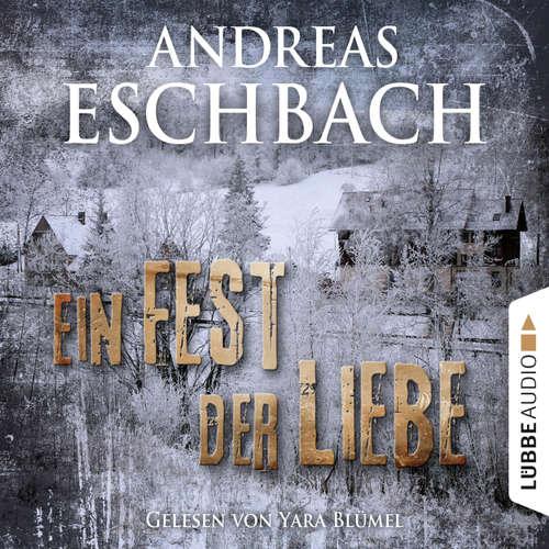 Hoerbuch Ein Fest der Liebe - Kurzgeschichte - Andreas Eschbach - Yara Blümel