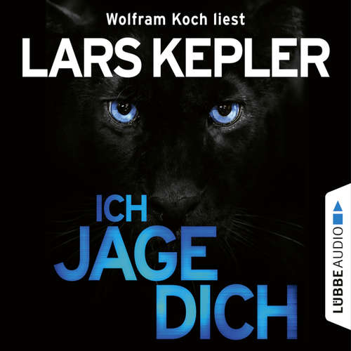 Hoerbuch Ich jage dich - Lars Kepler - Wolfram Koch