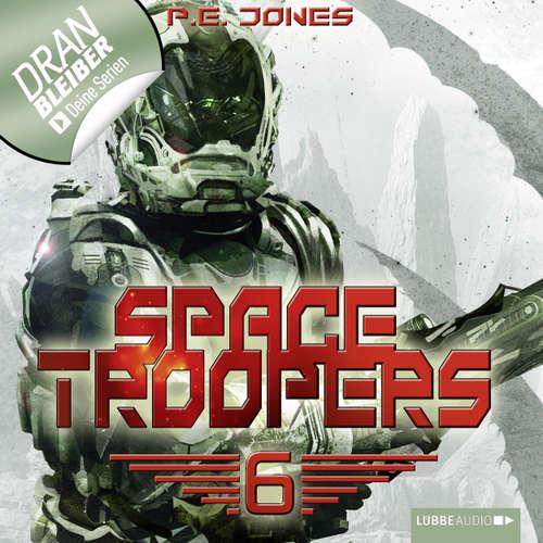Hoerbuch Space Troopers, Folge 6: Die letzte Kolonie - P. E. Jones - Uve Teschner