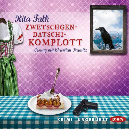 Hoerbuch Zwetschgendatschikomplott - Rita Falk - Christian Tramitz