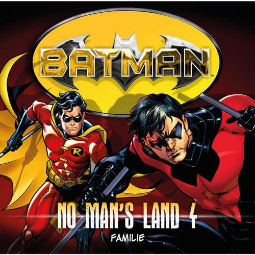 Hoerbuch Batman, No Man's Land, Folge 4: Familie - Louise Simonson - Merete Brettschneider
