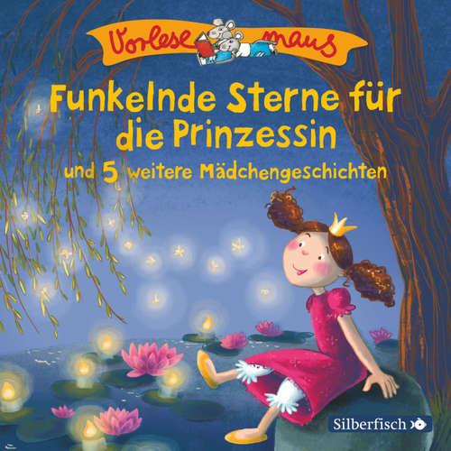 Vorlesemaus, Funkelnde Sterne für die Prinzessin und 5 weitere Prinzessinnengeschichten