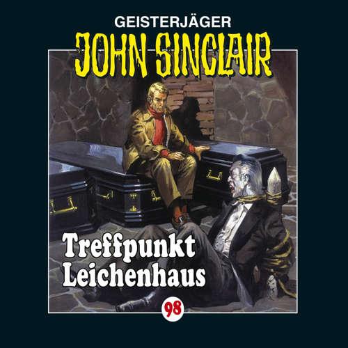 Hoerbuch John Sinclair, Folge 98: Treffpunkt Leichenhaus - Jason Dark - Alexandra Lange