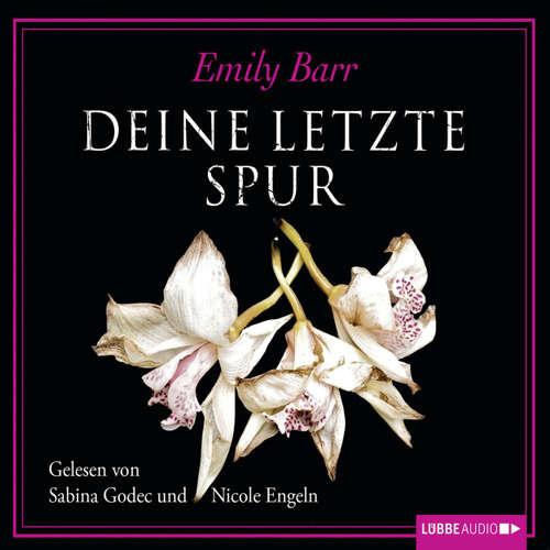 Hoerbuch Deine letzte Spur - Emily Barr - Sabina Godec