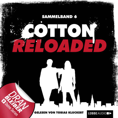 Jerry Cotton - Cotton Reloaded, Sammelband 6: Folgen 16 - 18