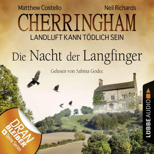 Hoerbuch Cherringham - Landluft kann tödlich sein, Folge 4: Die Nacht der Langfinger - Matthew Costello - Sabina Godec