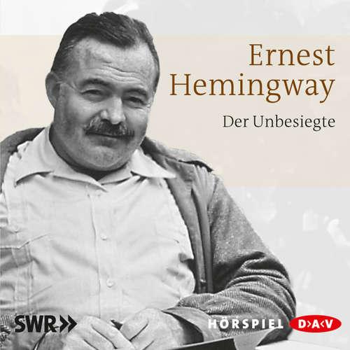 Hoerbuch Der Unbesiegte - Ernest Hemingway - Kurt Haars