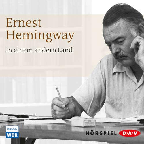 Hoerbuch In einem andern Land - Ernest Hemingway - Hans Christian Blech