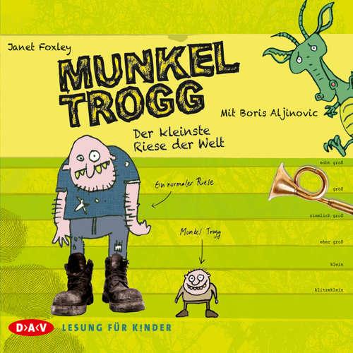 Hoerbuch Munkel Trogg - Janet Foxley - Boris Aljinovic