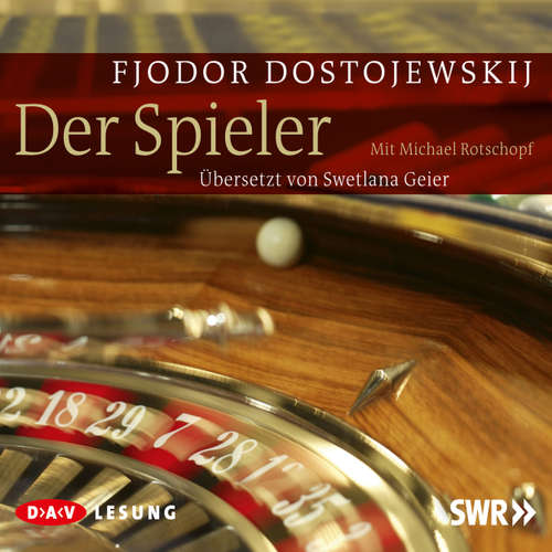 Hoerbuch Der Spieler - Fjodor Dostojewskij - Michael Rotschopf