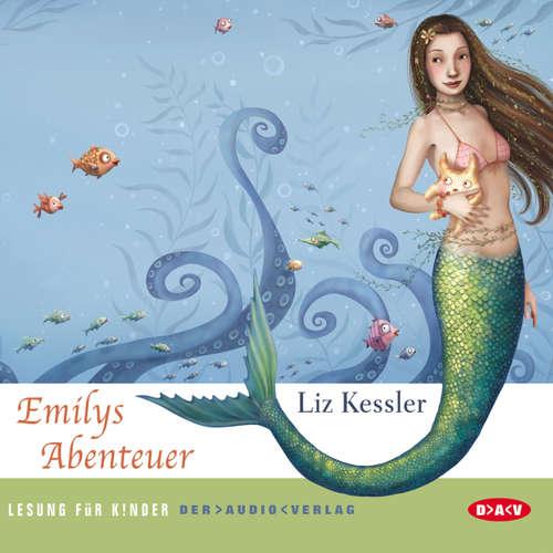 Hoerbuch Emilys Abenteuer - Liz Kessler - Wanda Kosmala