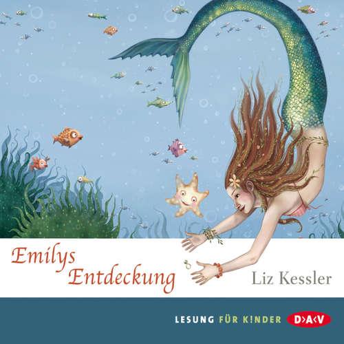 Hoerbuch Emilys Entdeckung - Liz Kessler - Christina Drechsler