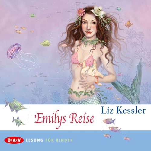 Hoerbuch Emilys Reise - Liz Kessler - Laura Maire