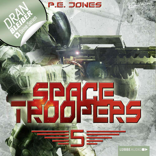 Hoerbuch Space Troopers, Folge 5: Die Falle - P. E. Jones - Uve Teschner