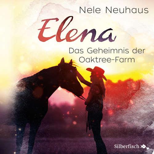 Elena - Ein Leben für Pferde, Folge 4: Das Geheimnis der Oaktree-Farm
