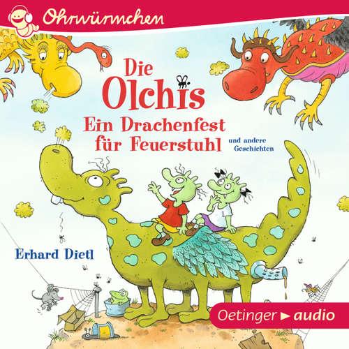 Die Olchis - Ein Drachenfest für Feuerstuhl und andere Geschichten