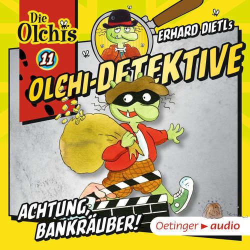 Olchi-Detektive, Folge 11: Achtung, Bankräuber!