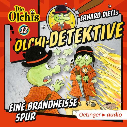 Olchi-Detektive, Folge 12: Eine brandheiße Spur