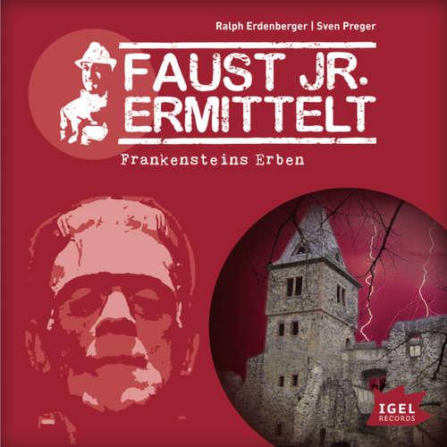 Faust jr. ermittelt, Folge 11: Frankensteins Erben