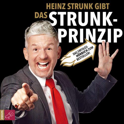 Hoerbuch Das Strunk-Prinzip - Heinz Strunk - Heinz Strunk