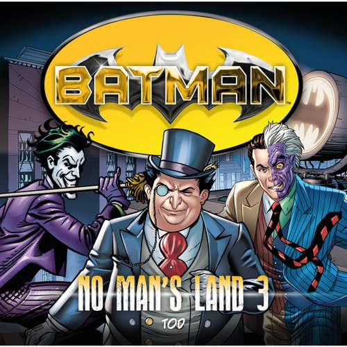 Hoerbuch Batman, No Man's Land, Folge 3: Tod - Louise Simonson - Merete Brettschneider