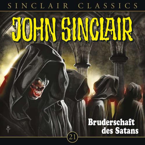 Hoerbuch John Sinclair - Classics, Folge 21: Bruderschaft des Satans - Jason Dark - Dietmar Wunder