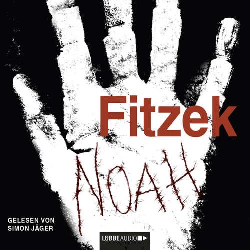 Hoerbuch Noah - Sebastian Fitzek - Simon Jäger