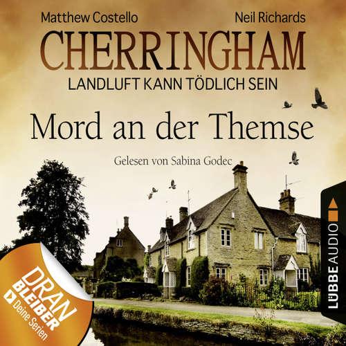 Hoerbuch Cherringham - Landluft kann tödlich sein, Folge 1: Mord an der Themse (DEU) (gekürzt) - Matthew Costello - Sabina Godec