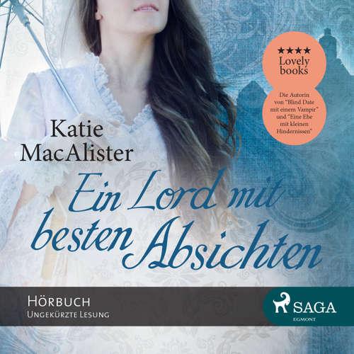 Hoerbuch Ein Lord mit besten Absichten - Katie MacAlister - Katrin Weisser