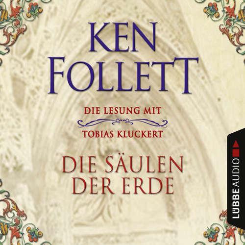 Hoerbuch Die Säulen der Erde - Ken Follett - Tobias Kluckert