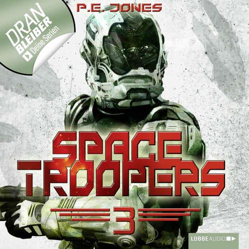 Hoerbuch Space Troopers, Folge 3: Die Brut - P. E. Jones - Uve Teschner