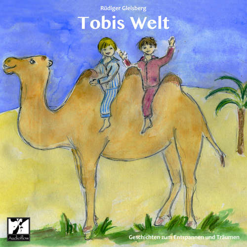 Tobis Welt - Geschichten zum Entspannen und Träumen