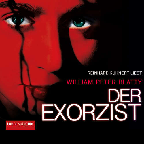 Hoerbuch Der Exorzist - William Peter Blatty - Reinhard Kuhnert