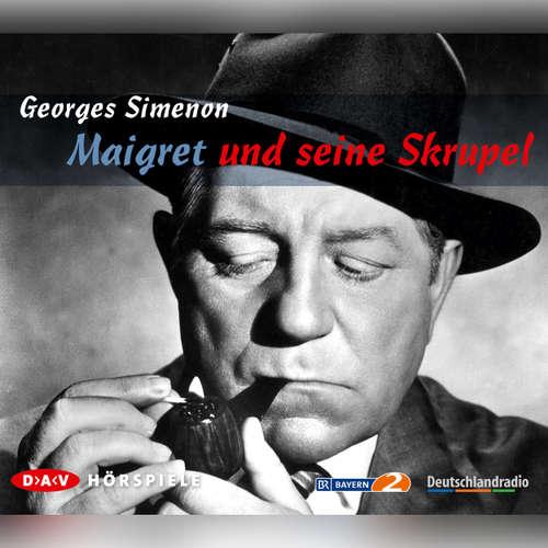 Hoerbuch Maigret, Maigret und seine Skrupel - Georges Simenon - Georges Simenon