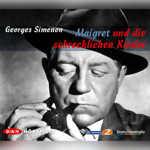 Hoerbuch Maigret, Maigret und die schrecklichen Kinder - Georges Simenon - Georges Simenon